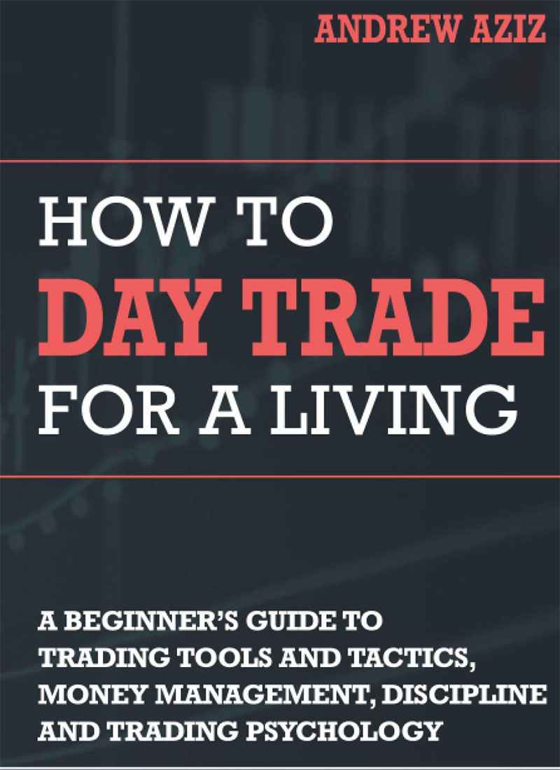 نحوه معاملات روزانه برای زندگی: راهنمای مبتدیان برای ابزارها و تاکتیک های تجاری ، مدیریت پول ، نظم و روانشناسی تجارت (سرمایه گذاری و معاملات بورس)